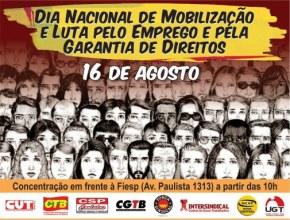 Atos em defesa dos direitos dos trabalhadores ocorrem no próximo dia16