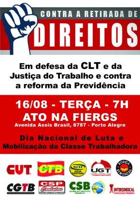 CUT-RS e centrais realizam ato unificado em defesa dos direitos em frente à Fiergs, nestaterça