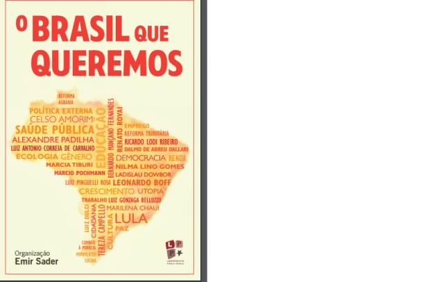 O Brasil que queremosa