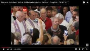 O discurso de Lula na despedida de Marisa, naíntegra