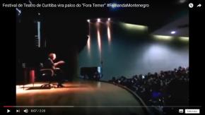 Fernanda Montenegro puxa #ForaTemer no Festival de Teatro de Curitiba(Vídeo)