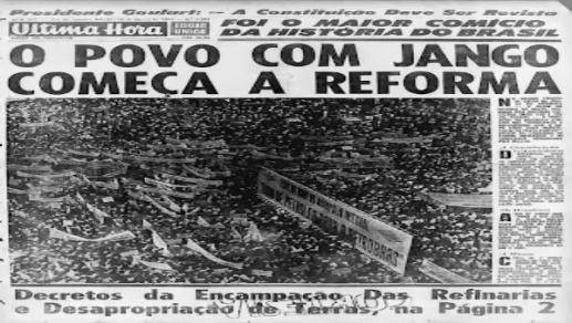 Jango - Comício da Central do Brasil - Última Hora