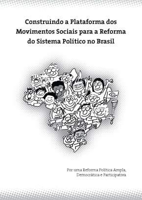 A PLATAFORMA DE REFORMA DO SISTEMA POLÍTICO (Por SelvinoHeck)