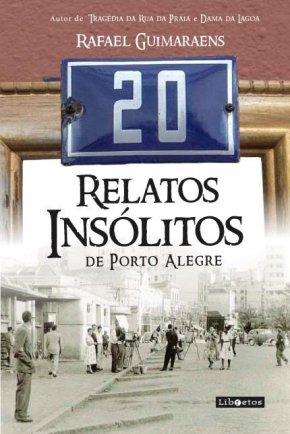 Porto Alegre e seus eventos insólitos (Por AdeliSell)