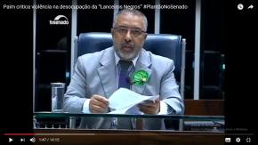 Da Tribuna do Senado,Paim denuncia ação violenta da BM contra ocupantes e prisão arbitrária deDeputado