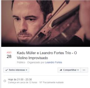 Kadu Müller e Leandro Fortes Trio – O Violino Improvisado–