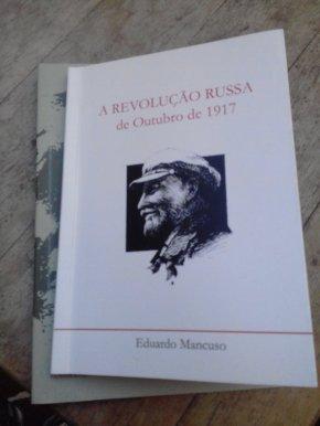 """LIVRO """"A REVOLUÇÃO RUSSA DE OUTUBRO DE 1917"""" MOSTRA AS RAZÕES DAREVOLUÇÃO"""