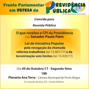 PORTO ALEGRE: SENADOR PAIM FALARÁ SOBRE CPI DA PREVIDÊNCIA NA CÂMARA DE VEREADORES NESTASEGUNDA-FEIRA