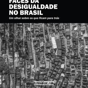 Faces da Desigualdade no Brasil: Um olhar sobre os que ficam paratrás