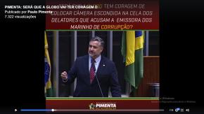 PIMENTA DENUNCIA CONLUIO ENTRE O MP E GLOBO PARA HUMILHAR DELATORES QUE ACUSAM EMISSORA(Vídeo)