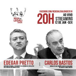 REDE DA LEGALIDADE 2018 COMEÇA HOJE AS TRANSMISSÕES AO VIVO DIRETO DE PORTOALEGRE