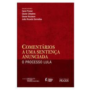 Livro de renomados Juristas desmascara a Farsa da Lava Jato e e mostra a clara perseguição a Lula(Leia)