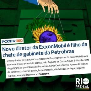 Novo diretor da ExxonMobil é filho da chefe de gabinete daPetrobras
