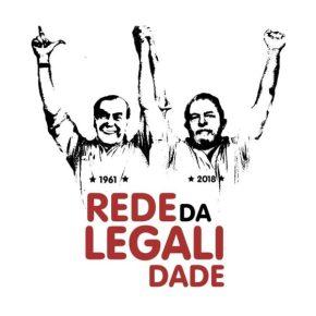 Rede da Legalidade, uma iniciativa de formação política de massas (Por Maister F.Silva)