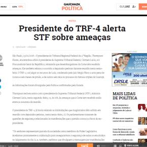 """Presidente do TRF 4 se queixa de """"ameaças"""".  Pois então, que diga quem as fez (Ou é só por """"convicção"""" também?)"""