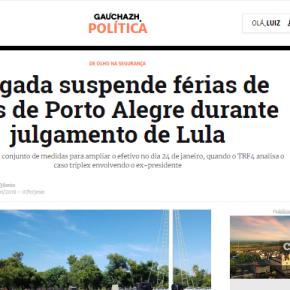Recorde de violência no RS nos primeiros dias do ano, mas Governo quer mais polícia… é no julgamento doLula