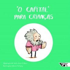 Marx: As lutas dos trabalhadores ganham versões para crianças ejovens