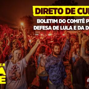 Boletim 119 – Comitê Popular em Defesa de Lula e da Democracia –Curitiba