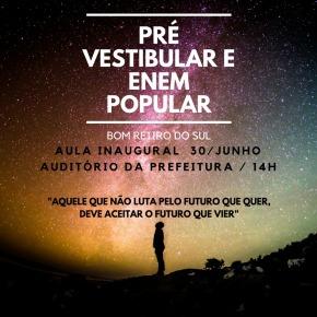 Em Bom Retiro do Sul o PT promove Pré Vestibular e EnemPopular