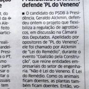 """Alckmin,  diz que envenenar pessoas com agrotóxicos para aumentar lucro do agro negócio é """"remédio"""""""