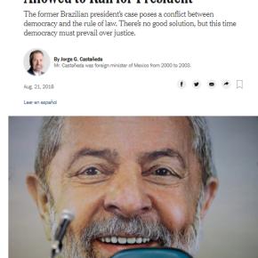 Por que devem permitir que Lula concorra à Presidência (Por Jorge Castanheda no New YorkTimes)