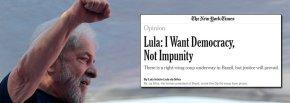 """Lula no New York Times: """"Eu quero democracia, nãoimpunidade"""""""
