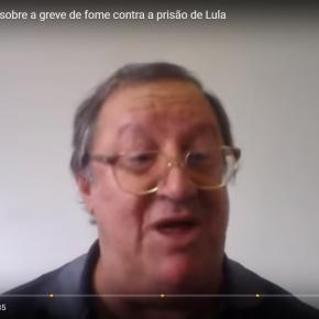 Vídeo: Frei Sergio Gorgen fala sobre a greve de fome contra a prisão deLula