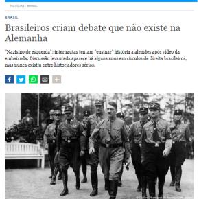 """Deutsche Welle: Bolsonaristas envergonham o Brasil ao falar que nazismo é """"deesquerda"""""""