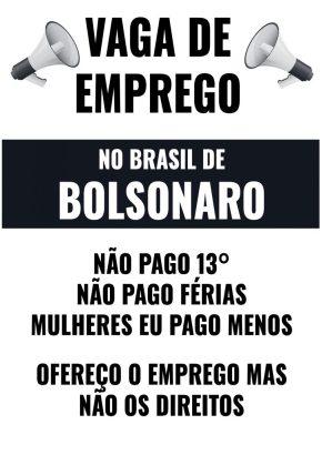 Você já imaginou como seria um anúncio de vaga de emprego em um Brasil como querBolsonaro?