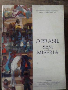 Brasil Sem Miséria é legado dos governos Lula e Dilma que Bolsonaro e a Classe dominante querementerrar