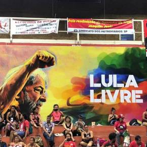 Lula livre é sinônimo de Brasil livre, democrático esoberano
