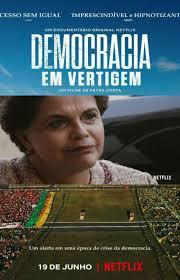 """Netflix lança documentário """"Democracia em Vertigem"""" nesta quarta(19)"""