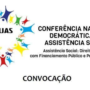 Atenção: Data e Local da Conferência Nacional Democrática de Assistência Social —MAISSUAS