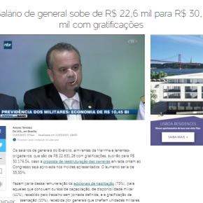 Reforma da Previdência ferra o povo, mas salário de Generais sobe de R$ 22,6 mil para R$ 30,2mil