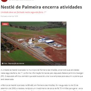 Efeito Bolsonaro no G 20: NESTLÉ fecha Fábrica do Rio Grande do Sul. E outras vãofechar.