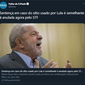 Folha diz em manchete que Sentença da Lava Jato contra Lula deve ser anulada.#LulaLivreJá