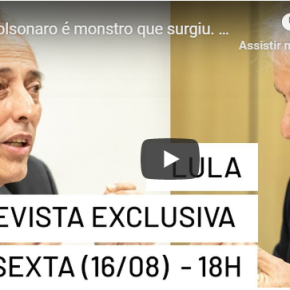 Assista vídeo resumo da entrevista de Lula a Bob Fernandes na TVEBahia