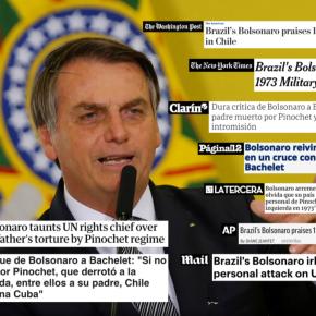 Ataque de Bolsonaro a Bachelet repercute em todo omundo