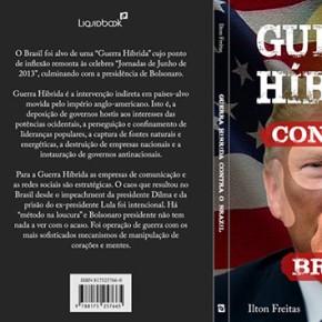 """""""Mais que um preso político, Lula é um alvo de guerra"""", diz Ilton Freitas no Livro """"Guerra Híbrida Contra oBrasil"""""""