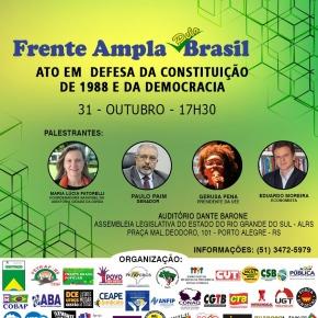 Em Defesa da Democracia e dos direitos, Ato comemora 31 Anos da Constituição Cidadã de 1998, nesta 5ª Feira em PortoAlegre