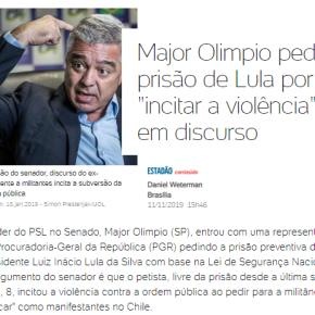 """Milicada quer """"golpe preventivo"""": Major Olímpio pede prisão de Lula pela """"Lei de SegurançaNacional"""""""