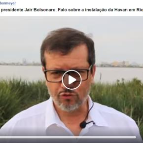 Em vídeo o Prefeito de Rio Grande responde a Bolsonaro que o atacou e atacou a cidade também emvídeo