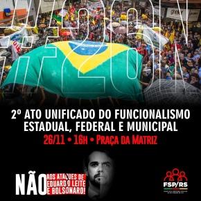 Enquanto cresce a Greve dos Professores, Servidores chamam novo Ato Unificado contra Leite e Bolsonaro para o Dia 26/11 – 3ªFeira