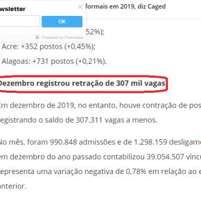 CAGED: Só no mês de Dezembro 307 mil postos de trabalho foram fechados. Governo e Mídia mentemdescaradamente!