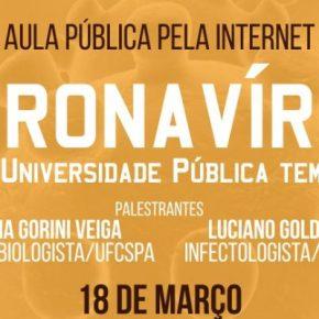 Pesquisadores realizam aula pública via internet para falar sobre o Coronavírus neste dia18/03