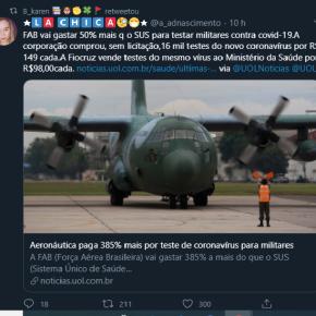 Força Aérea do Bolsonaro gasta 50% a mais que SUS em Teste de Corona Vírus pra milicos. Por que? Não pode esperar oSUS?