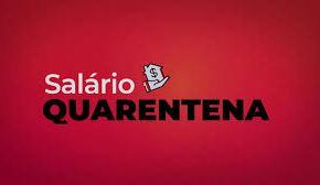 SALÁRIO QUARENTENA: PT propõe que o Governo pague os Salários de todos os trabalhadores por três meses (É possível enescessário)