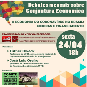 COMITÊ EM DEFESA DA DEMOCRACIA PROMOVE DEBATE SOBRE A ECONOMIA DO CORONAVÍRUS NOBRASIL