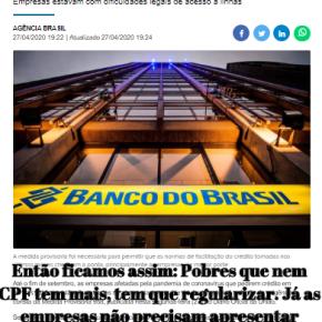 Governo exige CPF regular de pobres pra receber trocados, mas libera geral pra empresas ebancos