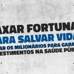 Virada no jogo: taxar as grandes fortunas e salvar vidas (Por Senador PauloPaim)